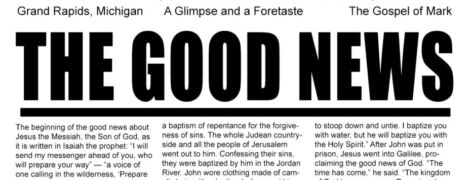 The Good News - A Glimpse and a Foretaste