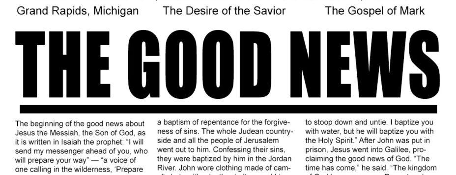 The Good News - The Desire of the Savior