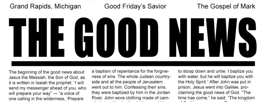 The Good News - Good Friday's Savior