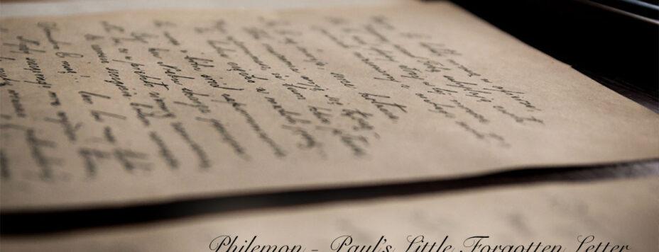 Philemon: Paul's Little Forgotten Letter