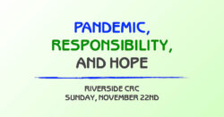 Pandemic, Responsibility, and Hope