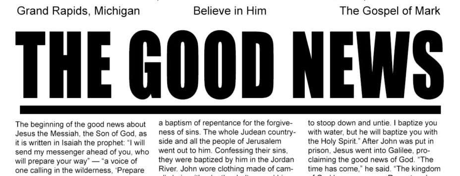 The Good News - Believe in Him