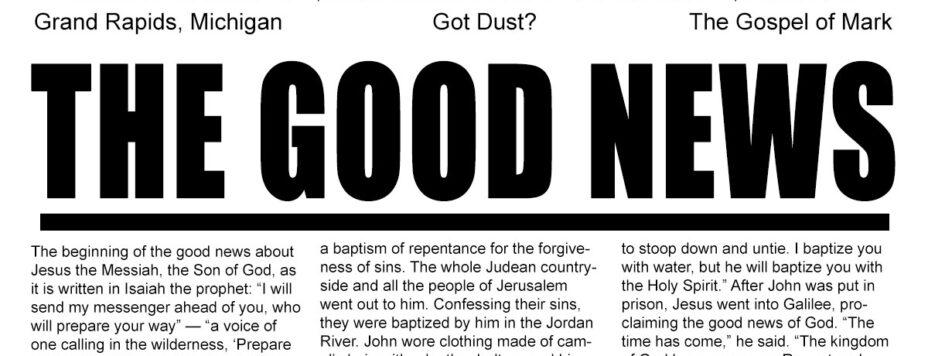 The Good News - Got Dust?