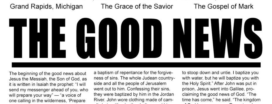 The Good News - The Grace of the Savior