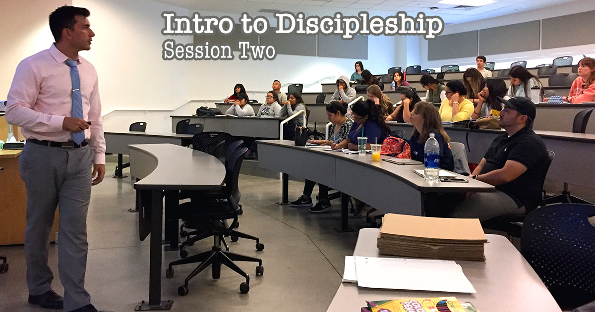Intro to Discipleship Session Two