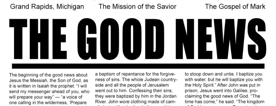 The Good News - The Mission of the Savior